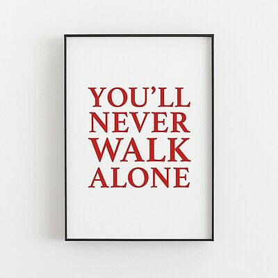 You'll Never Walk Alone - YNWA - Liverpool Typography Print Poster Word Art  • 5.49£