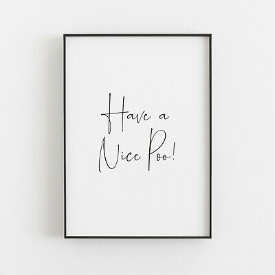 Have A Nice Poo! Typography Art Print Poster Funny Humorous Bathroom Quote • 4.99£