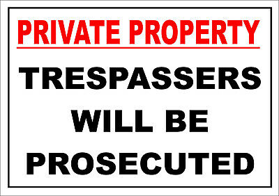 £2.59 • Buy Private Property Trespassers Will Be Prosecuted Sign - A5, All Materials