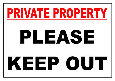 Private Property Please Keep Out Sign - A5, All Materials - No Access • 3.29£