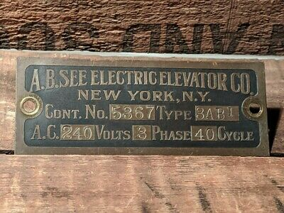 $199 • Buy Antique A B SEE ELECTRIC ELEVATOR COMPANY NEW YORK NY Sign Brass Nameplate Rare