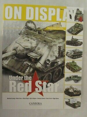 $29.99 • Buy Under The Red Star (On Display Volume 4) Soviet WWII Vehicles