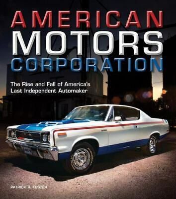 AU78.29 • Buy American Motors Corporation Great New Book SIGNED BY THE AUTHOR!