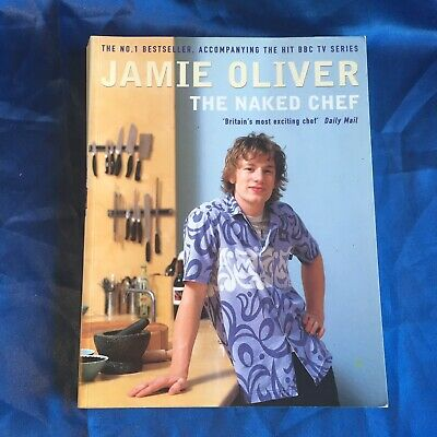 AU12.95 • Buy Jamie Oliver The Naked Chef - Jamie Oliver Book - Hardcover VGC