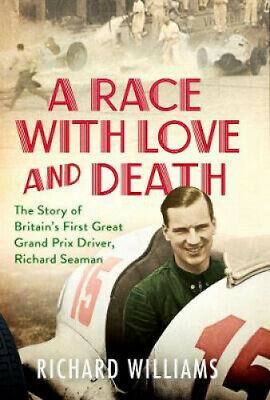 A RACE WITH LOVE AND DEATH HA By RICHARD WILLIAMS.  • 16.77£