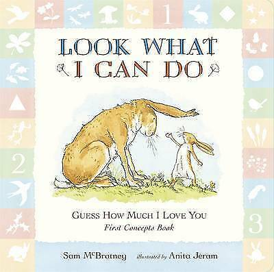 Guess How Much I Love You: Look What I Can Do: Toddler Book By Sam McBratney New • 2.99£