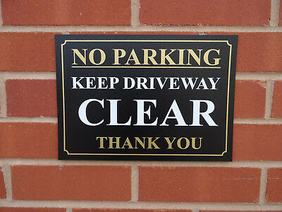 No Parking Keep Driveway Clear Thank You Sign - No Access - Do Not Block • 1.89£
