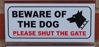 £3.99 • Buy Beware Of The Dog Please Shut The Gate Sign - All Materials - White