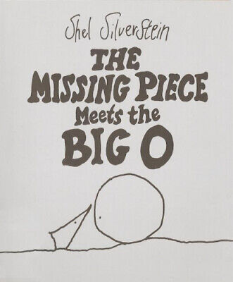 The Missing Piece Meets The Big O By Silverstein, Shel.  • 13.37£