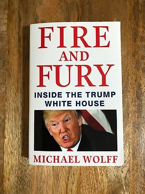 AU10 • Buy Fire And Fury: Inside The Trump White House, Michael Wolff, 2018 - Read Once