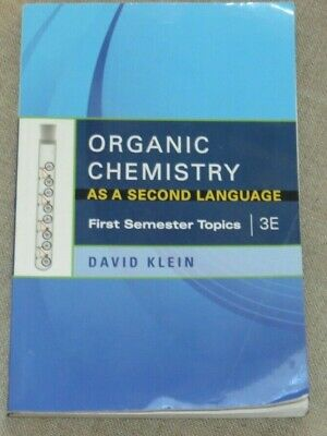 $19.99 • Buy Organic Chemistry As A Second Language 3e First Semester Topics David Klein