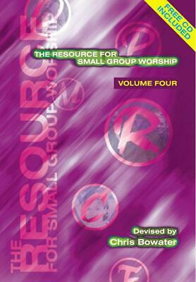 The Resource For Small Group Worship - Volume Four  Choir Chris Bowater Book Onl • 10.99£