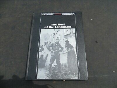 Time Life Third Reich Book-The HEEL OF THE CONQUEROR • 9.99£