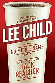 No Middle Name: The Complete Collected Jack Reac... | Book | Condition Very Good • 9.22£