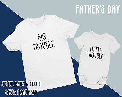 Father's Day Matching T-Shirt Tee Baby Grow Big Trouble Gift Youth Size Present • 16.99£