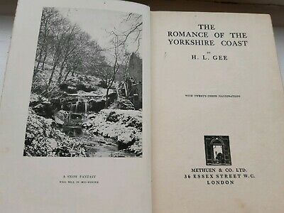 The Romance Of The Yorkshire Coast By H L Gee 1st Edition 1928+23 Illustrations • 9.99£