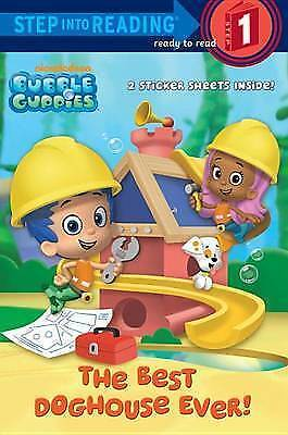 The Best Doghouse Ever! (Bubble Guppies) (Step Into Reading) • 3.54£