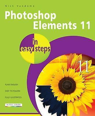 £8.49 • Buy Photoshop Elements 11 In Easy Steps