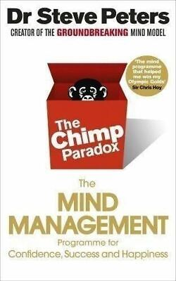 The Chimp Paradox By Prof Steve Peters • 10.33£