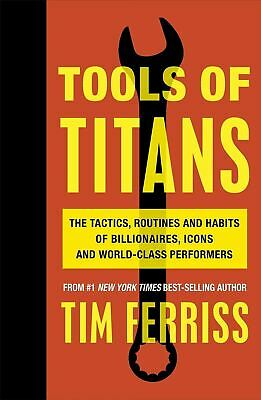 AU23.69 • Buy Tools Of Titans By Timothy Ferriss (Author)