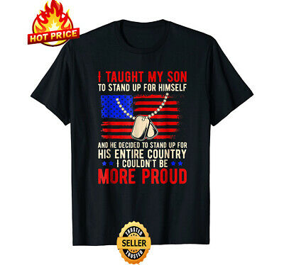$15.92 • Buy Proud Military Mom & Dad - I Taught My Son How To Stand Up Shirt