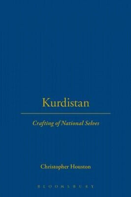 Kurdistan: Crafting Of National Selves By Christopher Houston • 20.69£