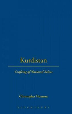 Kurdistan: Crafting Of National Selves By Christopher Houston • 89.75£