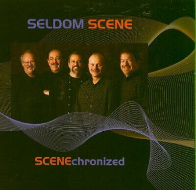 Scenechronized * By The Seldom Scene • 14.82£