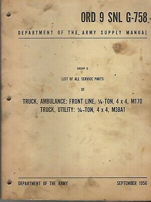 $100 • Buy Historical Book For Truck, 1/4 Ton, 4x4, M38A1, All Parts (ORD 9 SNL G-758) 1956