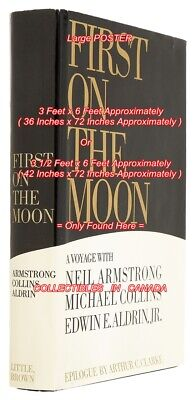 $ CDN248.88 • Buy FIRST ON THE MOON 1970 N. Armstrong = POSTER Book 2 SIZES 3 X 6 Or 3 1/2 X 6 FT