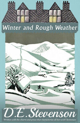 Winter And Rough Weather By D.E. Stevenson • 11.57£