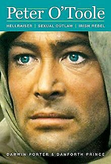 Peter O'Toole: Hellraiser, Sexual Outlaw, Irish ... | Book | Condition Very Good • 13.67£