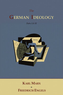 The German Ideology By Marx, Karl • 10.44£
