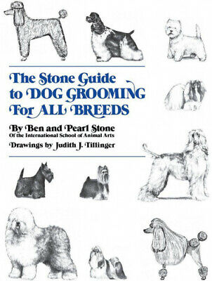 The Stone Guide To Dog Grooming For All Breeds (Howell Reference Books).  • 35.88£