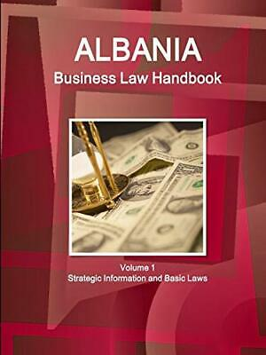 $ CDN118.92 • Buy Albania Business Law Handbook Volume 1 Strategic Information And Basic Laws