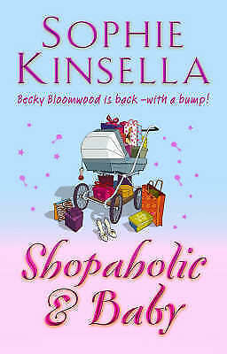 Shopaholic And Baby, Kinsella, Sophie, Used; Good Book • 3.13£