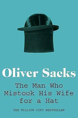 £6.99 • Buy The Man Who Mistook His Wife For A Hat By Oliver Sacks (Paperback, 2011)