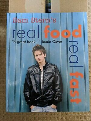 Real Food, Real Fast By Sam Stern (Paperback, 2008) • 1£