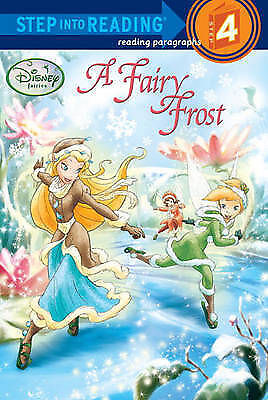 A Fairy Frost (Disney Fairies) (Step Into Reading) • 2.99£