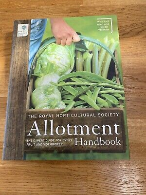 The RHS Allotment Handbook: The Expert Guide For Every Fruit And Veg Grower... • 7£