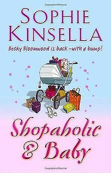 The Shopaholic And Baby By Sophie Kinsella | Book | Condition Good • 3.63£