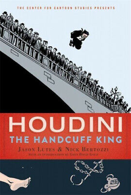 Houdini: The Handcuff King By Jason Lutes • 10.78£