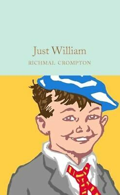 Just William By Richmal Crompton • 8.08£