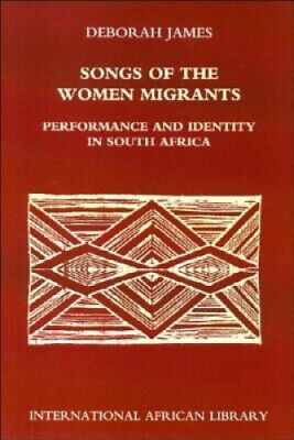 £29.36 • Buy Songs Of The Women Migrants: Performance And Identity In South Africa