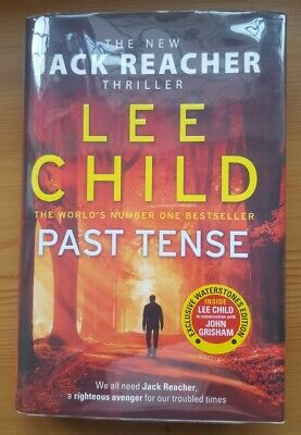 Lee Child - Past Tense SIGNED LINED DATED UK 1st/1st Waterstones Edition Reacher • 0.99£