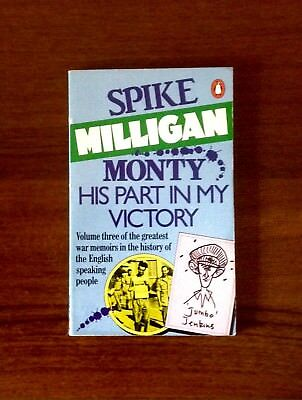 Monty: His Part In My Victory: V. 3 By Spike Milligan (Paperback, 1978) • 2.99£