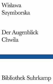 Der Augenblick Chwila By Wislawa Szymborska | Book | Condition Good • 10.01£