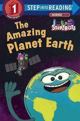 The Amazing Planet Earth (StoryBots) (Step Into Reading) • 3£
