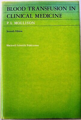 £73.30 • Buy Blood Transfusion In Clinical Medicine Signed By P. L. Mollison/7th Edition/1982