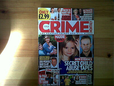 Crime Monthly Magazine. Issue 18 Sept. 2020 • 2.75£